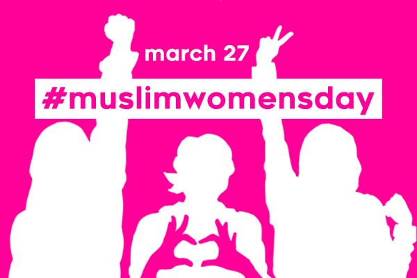 #MuslimWomensDay